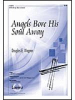 Angels Bore His Soul Away Sheet Music