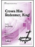 Crown Him Redeemer, King! Sheet Music