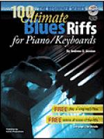 100 Ultimate Blues Riffs for Piano/Keyboards Beginner Series Sheet Music