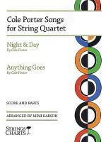 Cole Porter Songs for String Quartet: Night & Day and Anything Goes Sheet Music