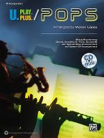 U.Play.Plus Pops -- A Plus  B, C, OR D (Solo-Duet-Trio-Quartet) with Optional Accompaniment and Opti Sheet Music
