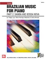 Brazilian Music for Piano: Part 2 - Samba and Bossa Nova Sheet Music