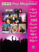 10 for 10 Sheet Music Pop Megahits! Sheet Music