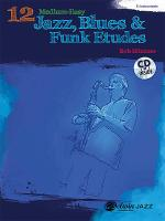 12 Medium-Easy Jazz, Blues & Funk Etudes Sheet Music