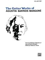 Guitar Works of Agustin Barrios Mangore, Vol. I Sheet Music