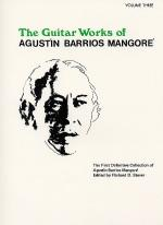 Guitar Works of Agustin Barrios Mangore, Vol. III Sheet Music