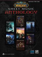 World of Warcraft Sheet Music Anthology Sheet Music