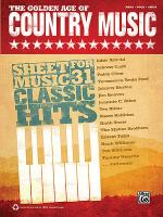 The Golden Age of Country Music Sheet Music