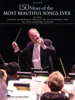 150 More of the Most Beautiful Songs Ever Sheet Music