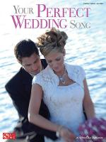 Your Perfect Wedding Song Sheet Music