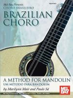 Brazilian Choro: A Method for Mandolin and Bandolim Book/CD Set Sheet Music
