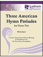 Three American Hymn Preludes for Piano Trio Sheet Music