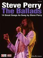 Steve Perry - The Ballads Sheet Music