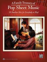 A Family Treasury of Pop Sheet Music Sheet Music