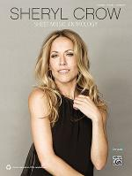 Sheryl Crow: Sheet Music Anthology Sheet Music