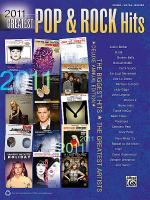 2011 Greatest Pop & Rock Hits Sheet Music