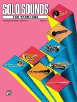 Solo Sounds for Trombone - Volume I (Levels 3-5), Piano Accompaniment Sheet Music