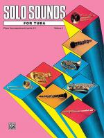 Solo Sounds for Tuba - Volume I (Levels 3-5), Piano Accompaniment Sheet Music