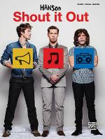 Hanson -- Shout It Out Sheet Music