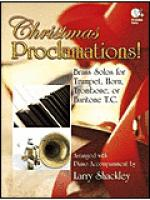 Christmas Proclamations! Sheet Music