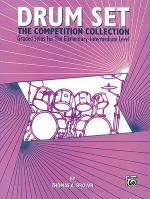 Drum Set -- The Competition Collection Sheet Music