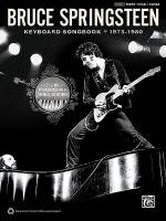 Bruce Springsteen Keyboard Songbook 1973-1980 Sheet Music