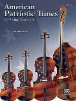 American Patriotic Tunes for String Ensemble Sheet Music