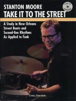 Stanton Moore: Take It To The Street Sheet Music