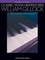 Classic Piano Repertoire - William Gillock Sheet Music