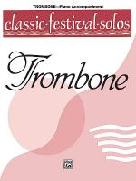 Classic Festival Solos (Trombone), Volume 1 Sheet Music