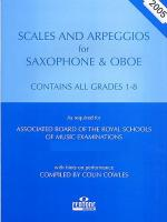 Scales And Arpeggios For Saxophone/Oboe - Grades 1-8 (2006-2007) Sheet Music