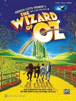The Wizard of Oz -- Selections from Andrew Lloyd Webber's New Stage Production Sheet Music
