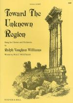 Toward The Unknown Region (Vocal Score) Sheet Music