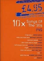 £4.95 - 10 Songs Of The '90s Sheet Music