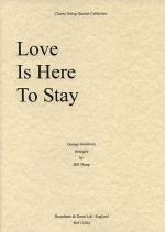 Love Is Here To Stay (String Quartet) - Parts Sheet Music