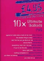 £4.95 - 10 Ultimate Ballads Sheet Music