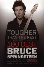 Tougher Than The Rest - 100 Best Bruce Springsteen Songs Sheet Music
