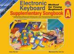 Progressive Electronic Keyboard Method For Young Beginners: Supplementary Songbook A Sheet Music