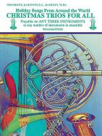 Christmas Trios For All (Trombone, Baritone B.C., Bassoon, Tuba) Sheet Music