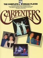 The Complete Organ Player: The Carpenters Sheet Music