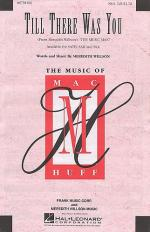 Meredith Wilson: Till There Was You (The Music Man) - SSA Sheet Music