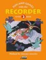 Fun And Games With The Recorder: Descant Tune Book 2 Sheet Music