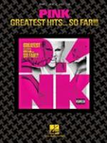 Pink - Greatest Hits ... So Far!!! Sheet Music