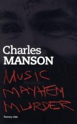 Tommy Udo: Charles Manson - Music Mayhem Murder Sheet Music