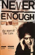 Never Enough - The Story Of The Cure (Paperback) Sheet Music
