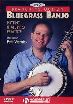Pete Wernick: Branching Out On Bluegrass Banjo 2 - Putting It All Into Practice Sheet Music