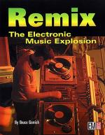 Remix: The Electronic Music Explosion Sheet Music