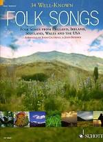 Thirty Four Well-Known Folk Songs Sheet Music