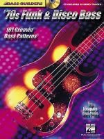 Bass Builders: 70s Funk and Disco Bass Sheet Music