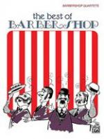 Best of Barber Shop Sheet Music